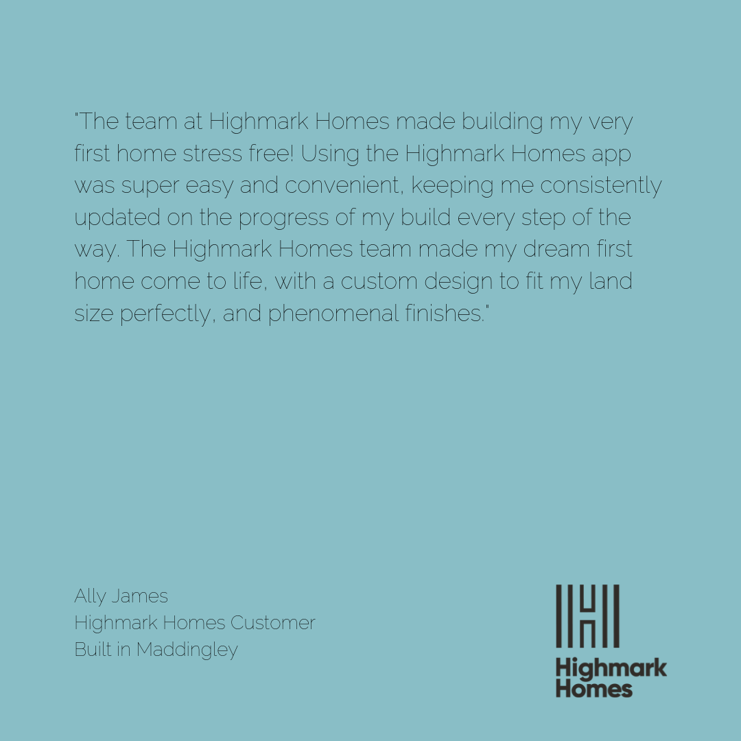 Highmark Homes have received another wonderful client testimonial from Ally James who recently built in Maddingley. See what Ally has to say about our new building app! Contact our sales team on (03) 8361 7600 to start building your very own Highmark home.